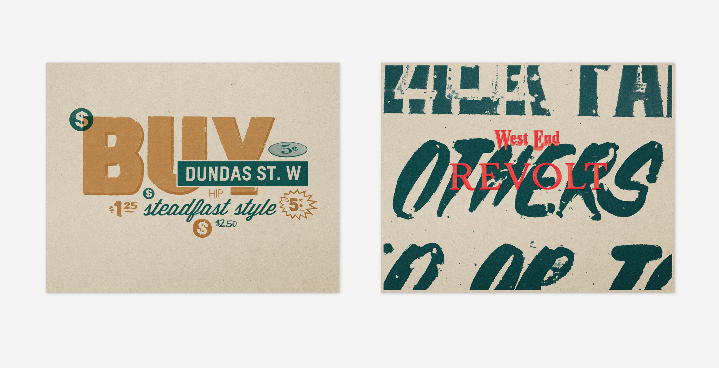 Two Reading and Writing the Junction posters. The left reads 'Buy Dundas Street West Hip Steadfast Style $2.50'. On the right reads 'West End Others Revolt'.