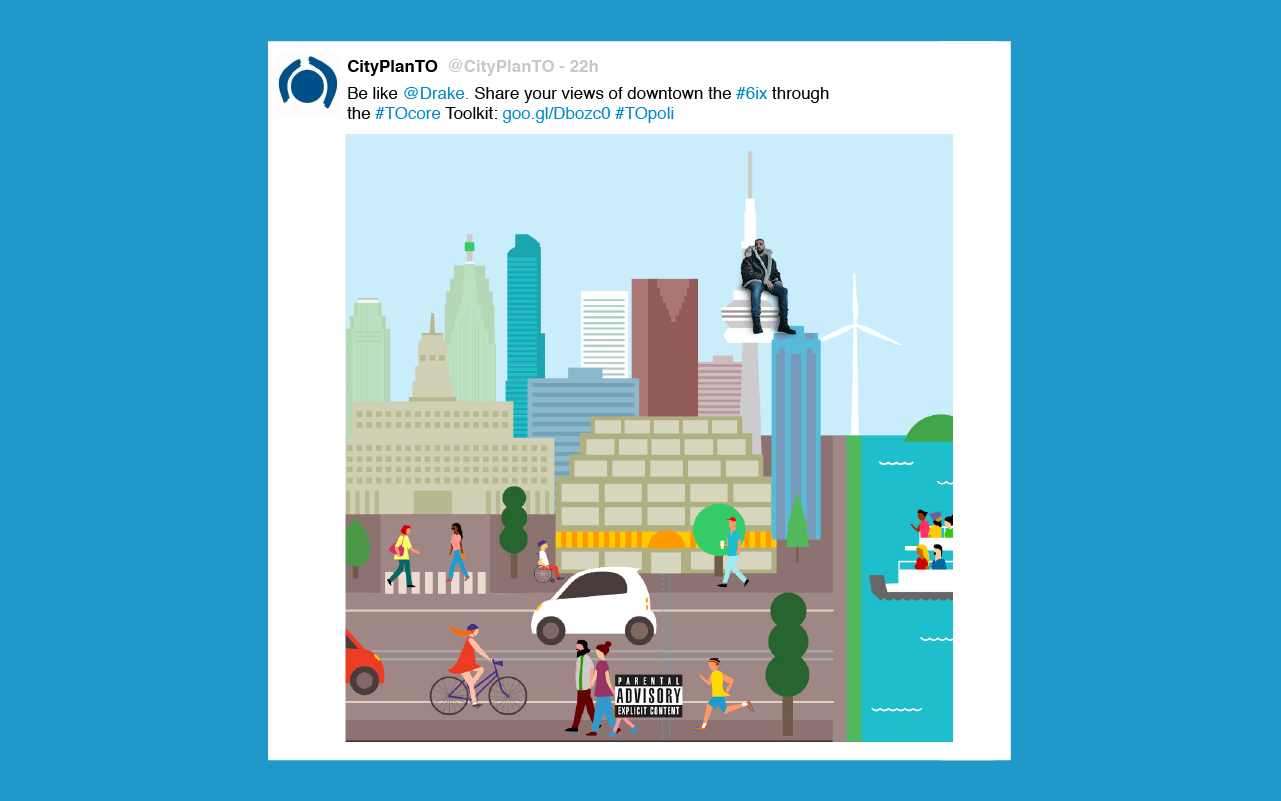 "A Twitter post by CityPlanTO features the TOcore downtown illustration that includes rapper Drake sitting on the CN tower, with caption that reads ""Be like @Drake. Share your views of downtown the #6ix through the #TOcore Toolkit."