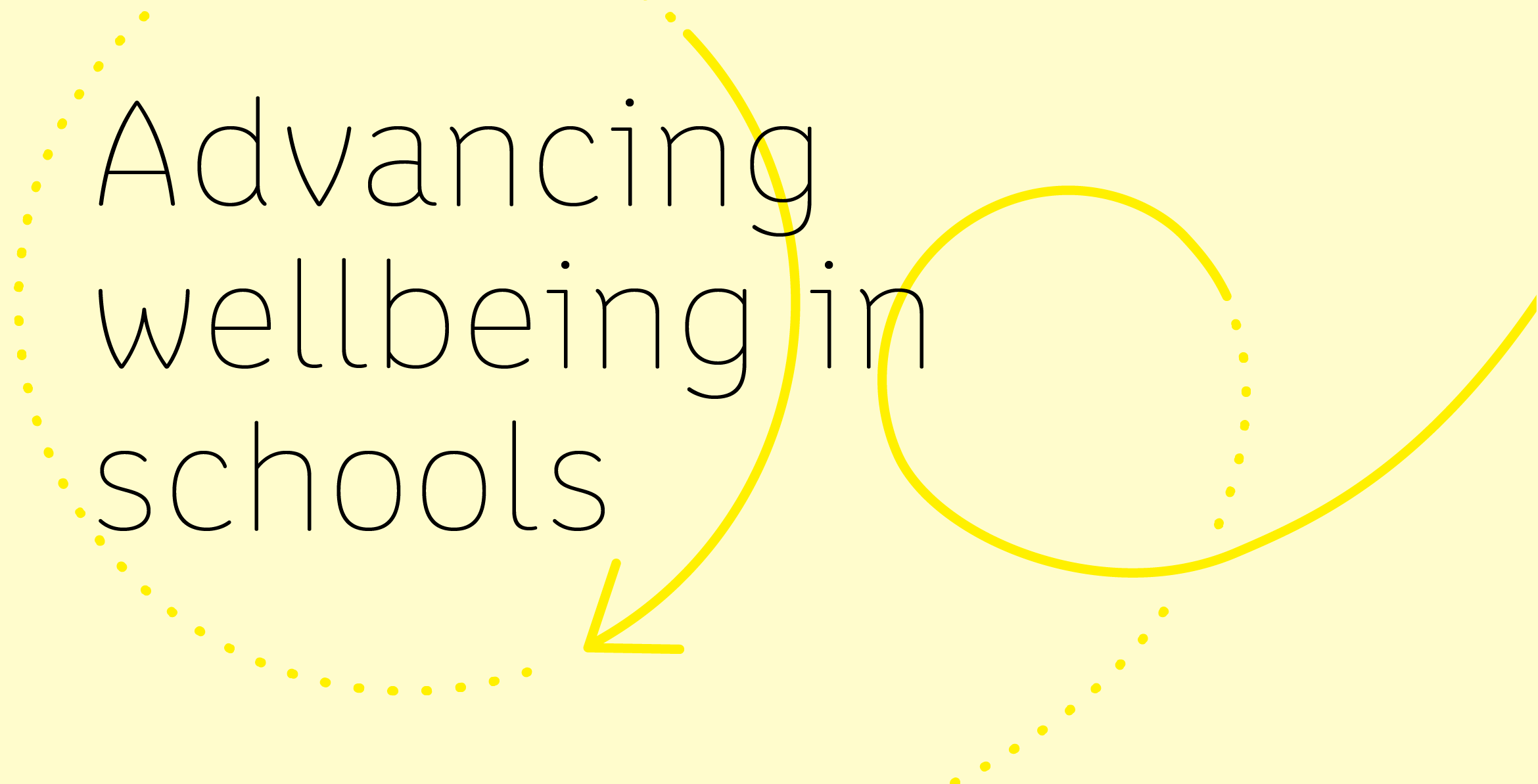 Header image with WellAhead's tagline that says Advancing wellbeing in schools.